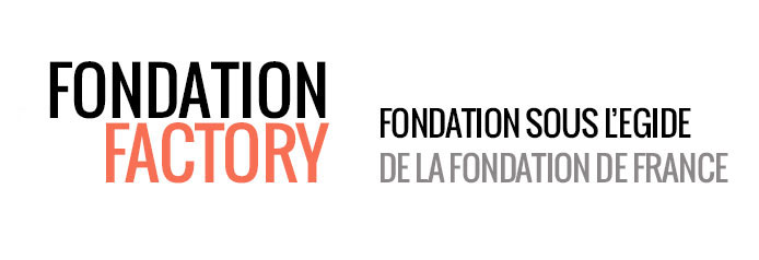Fondation Factory