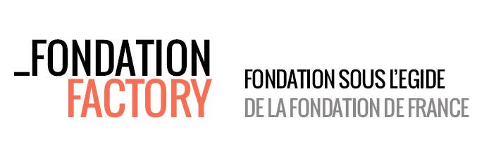 Fondation Factory